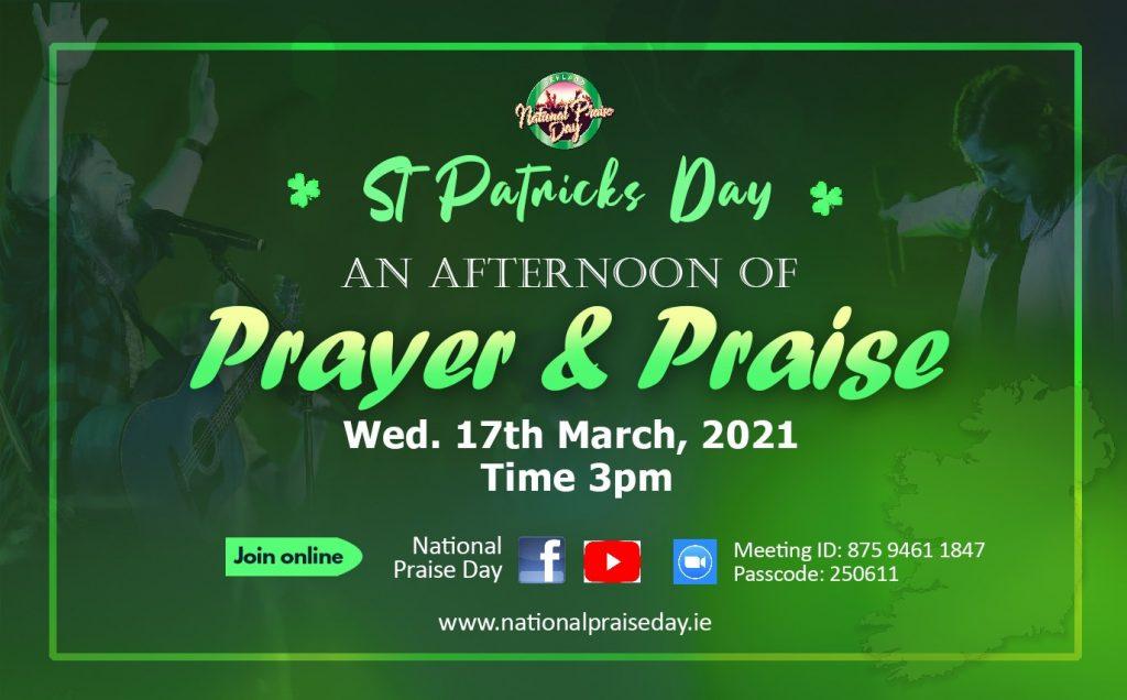 St. Patrick's Day Prayer & Praise